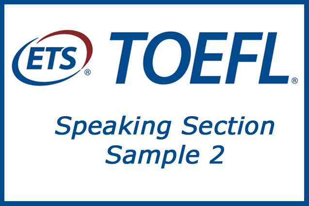 Ejemplo Speaking TOEFL Test
