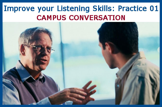 Improve your Listening Skill: Practice 01