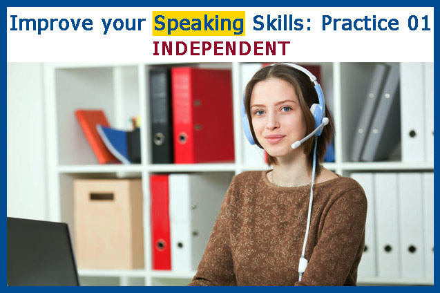 Improve Speaking Skills: Practice 01