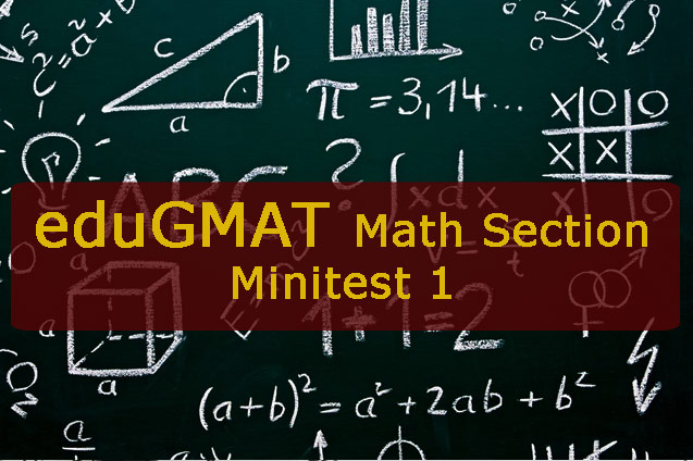 eduGMAT mini-test 1: Arithmetic