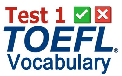 Test your TOEFL Vocabulary 1